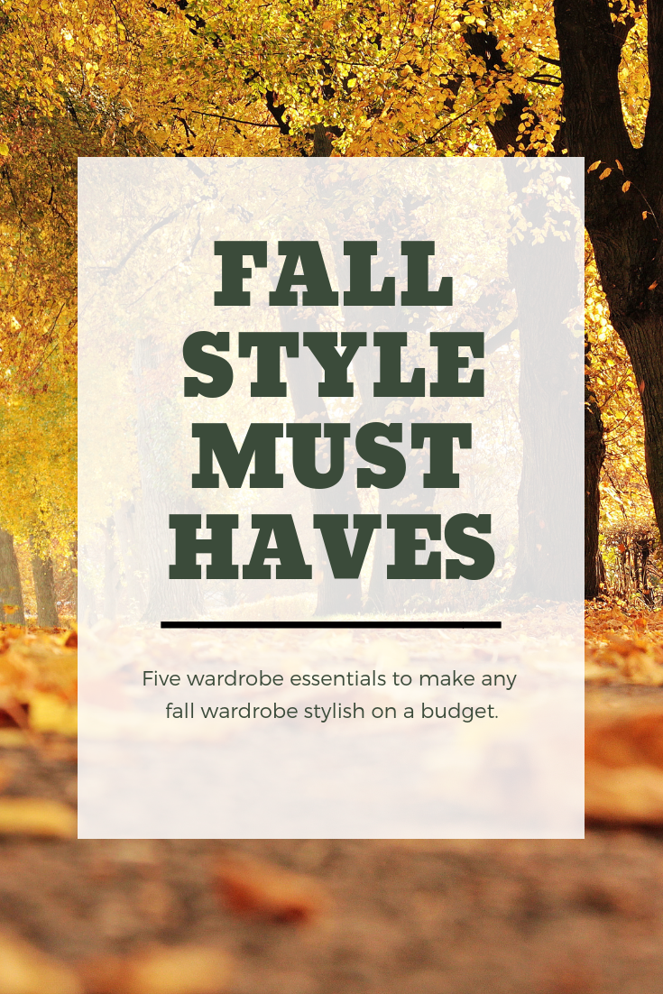 Fall style must haves