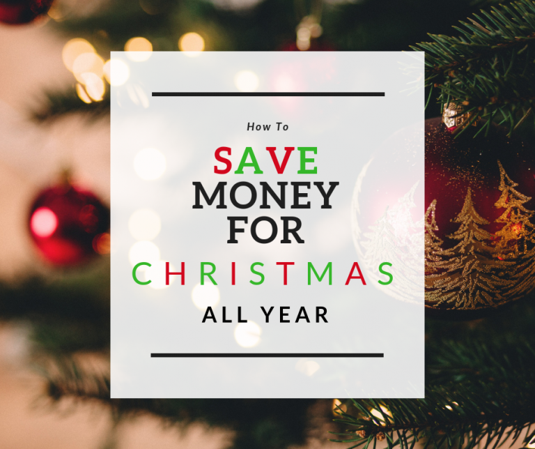 Save Money for Christmas All Year