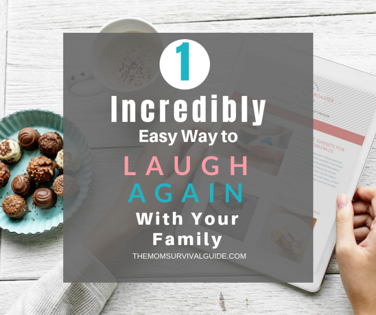 1 Incredibly Easy Way to Find Time To Laugh Again!