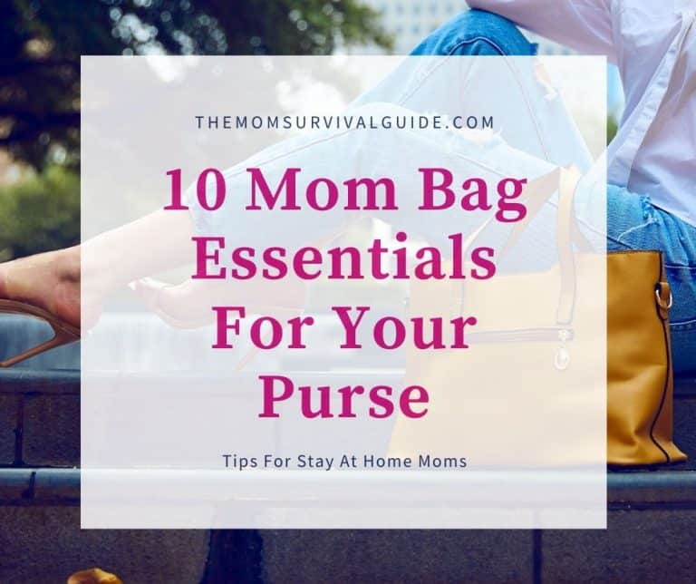 The Most Important Mom Bag Essentials So You Are Prepared