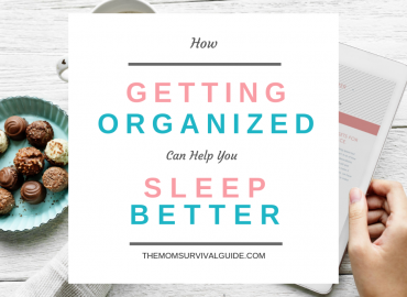 Organize and sleep