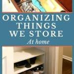 things we store