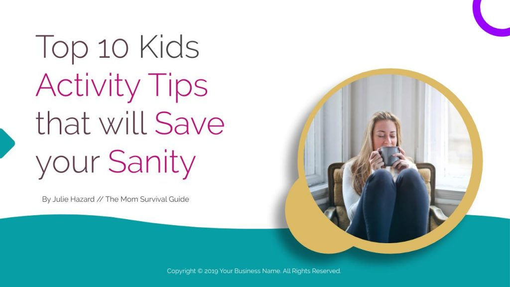 Top 10 Kids Activity Tips that will Save your Sanity