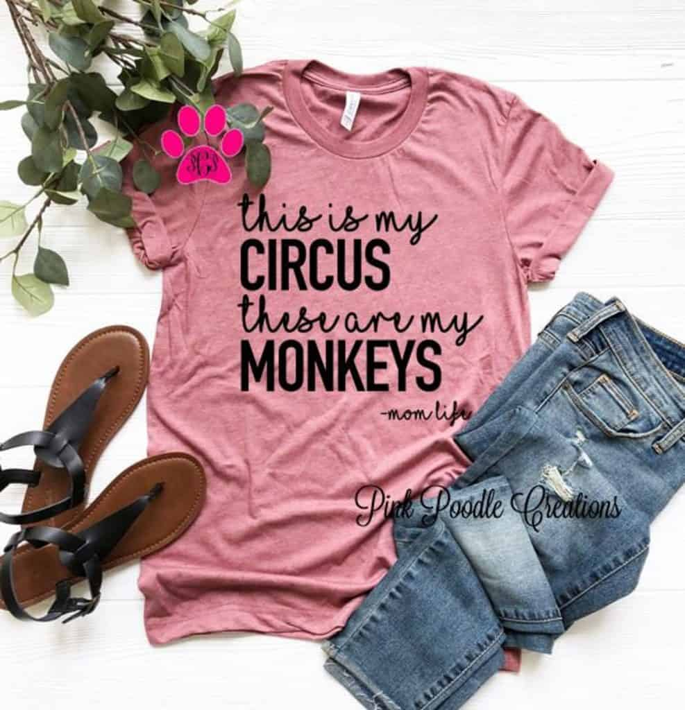 sassy pink mom shirt this is my circus these are my monkeys
