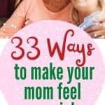 ways to make your mom feel special pin in pink red and green with mom daughter and grandma