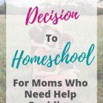 Decision To Homeschool