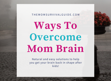 ways to overcome mom brain