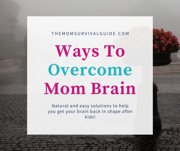 9 Fast Acting Ways to Beat Mom Brain