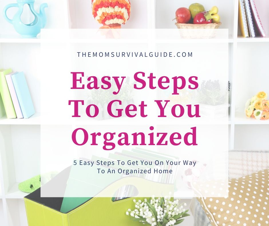 5 Steps to Get Organized