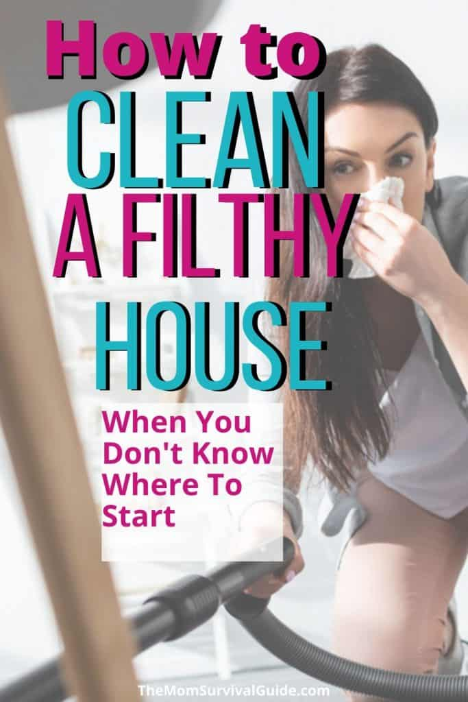 Clean a filthy house