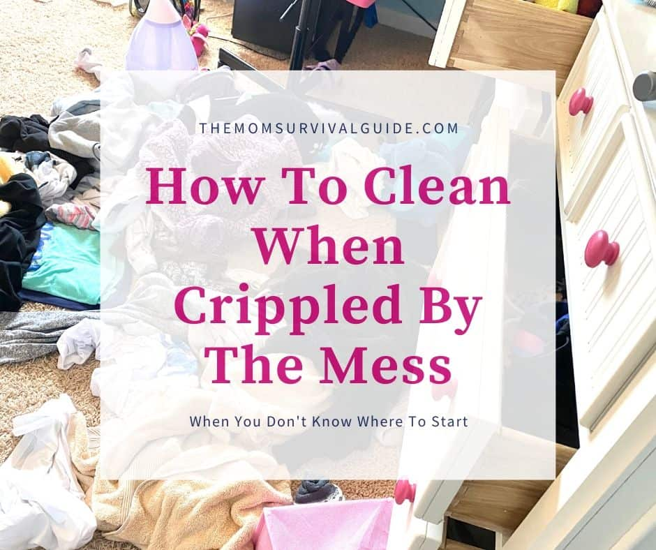 How To Clean When Crippled by mess