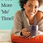 moms who need more me time