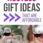 Hostess Gift Ideas that are affordable