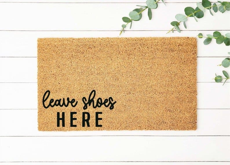 doormat leave shoes here