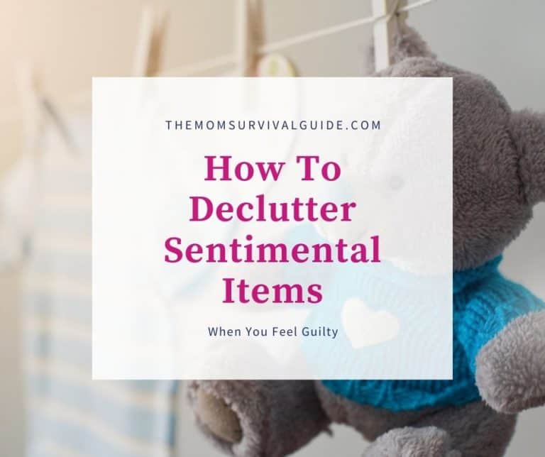 How To Declutter Sentimental Items When You Are Feeling Guilty