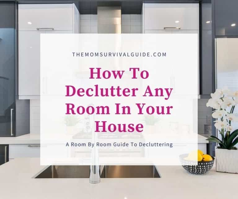 A Room By Room Guide To Help You Declutter 10 Different Rooms In Your House