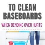 how to clean baseboards without bending over pin 2